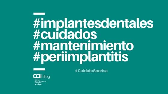 mantenimiento implantes dentales